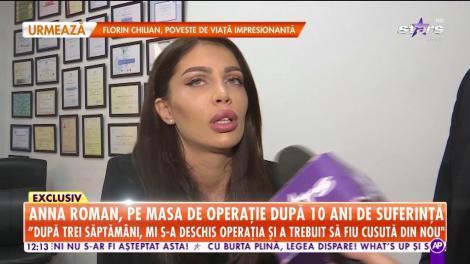 Anna Roman, pe masa de operație după 10 ani de suferință