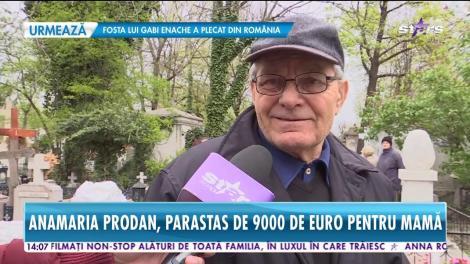 Anamaria Prodan, parastas de mii de euro pentru mamă