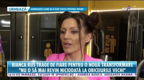 Bianca Rus trage de fiare pentru o nouă transformare: Visul meu este să arăt bine de tot