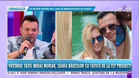 Viitorul tătic Mihai Morar, sera băieților cu tăticii de la Fly Project!