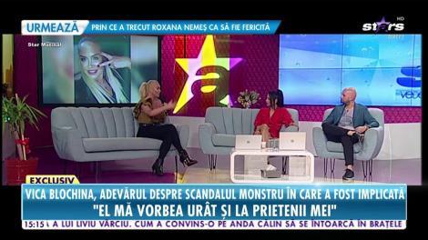 Vica Blochina, adevărul despre scandalul monstru în care a fost implicată
