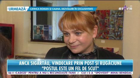 """Anca Sigartău, vindecare prin post şi rugăciune: """"Primirea diagnosticului este lucrul cel mai greu"""""""