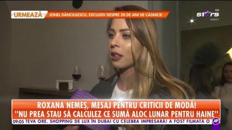 Roxana Nemeş, mesaj pentru criticii de modă: Dacă ai atitudine, indiferent cu ce eşti îmbrăcată arăţi perfect!