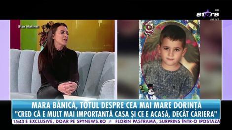 Mara Bănică își dorește un frate sau o soră pentru fiul său