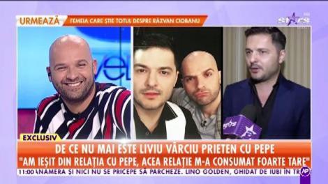 De ce nu mai este Liviu Vârciu prieten cu Pepe: Am ieșit din relația cu Pepe, acea relație m-a consumat foarte tare