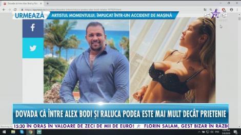 Dovada că între Alex Bodi și Raluca Podea este mai mult decât prietenie