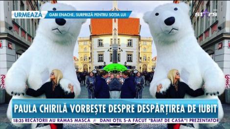Star News. Paula Chirilă vorbește despre despărțirea de iubit. De ce au decis să o ia pe drumuri separate