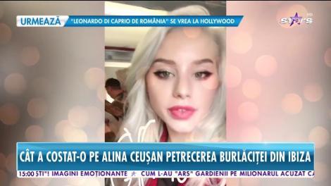 Cât a costat-o pe Alina Ceușan petrecerea burlăciței din Ibiza