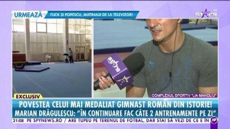 Povestea celui mai medaliat gimnast român din istori! Marian Drăgulescu: Fac câte două antrenamente pe zi