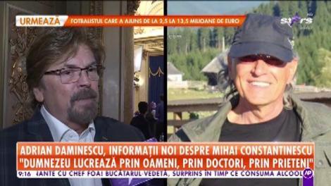 Adrian Daminescu, informaţii de ultim moment despre starea de sănătate a lui Mihai Constantinescu: A fost deconectat de la aparate