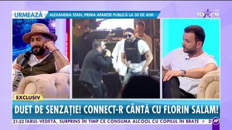 """Duet de senzaţie! Connect-R a cântat cu Florin Salam! """"E cel mai complet artist din România"""""""