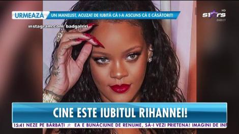 Cu cine se iubeşte Rihanna