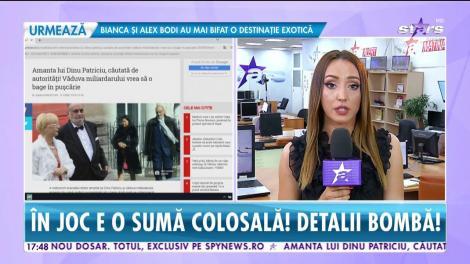Star News. Amanta lui Dinu Patriciu, căutată de autorităţi. În joc este o sumă de bani colosală