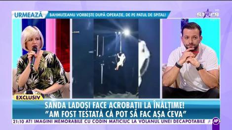 """Sanda Ladoşi face acrobaţii la înălţime! """"Am fost testată ca să pot să fac aşa ceva!"""""""