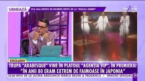 """Ai dansat pe piesele lor în toate cluburile din România! Trupa Arabesque a venit în platoul """"Agenţiei VIP"""""""