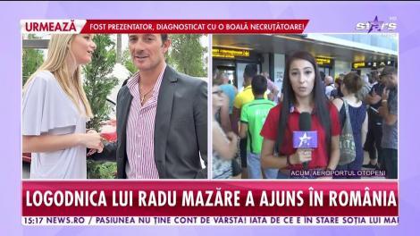 Roxana Mihalache, logodnica lui Radu Mazăre, a ajuns în România!