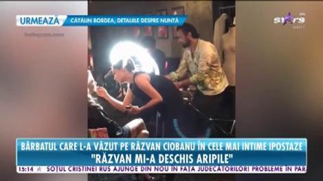 Bărbatul care l-a văzut pe Răzvan Ciobanu în cele mai intime ipostaze face confesiuni incredibile!