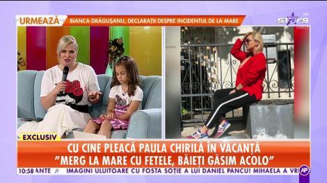 Star Matinal. Paula Chirilă, dată de gol de fetița ei. Cu cine pleacă actrița în vacanță