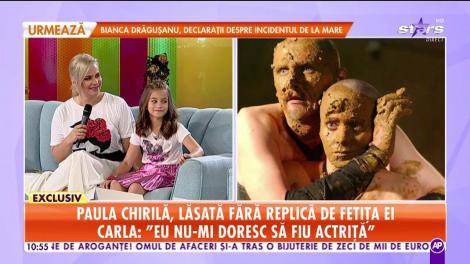 Star Matinal. Paula Chirilă, lăsată fără replică de către fetița ei: Eu nu-mi doresc să fiu actriță