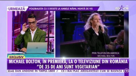 Agenția Vip. Michael Bolton, în premieră, la o televiziune din România: La 16 ani, am semnat cu prima casă de producție