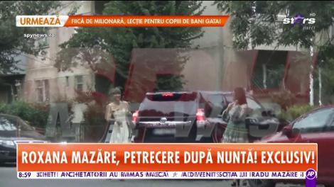 Star Matinal. Roxana Mazăre, petrecere după nuntă! Și-a luat soacra şi apropiaţii și au petrecut discret