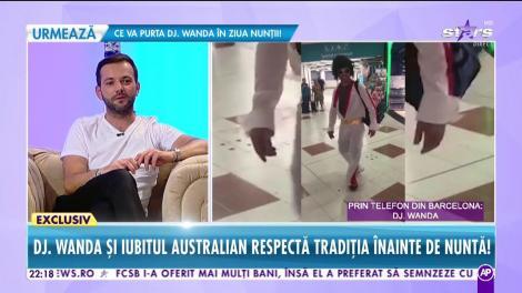 Răi da buni. Party de burlaci și burlăcițe! Dj Wanda şi viitorul ei soţ australian respectă tradiţia înainte de nuntă!
