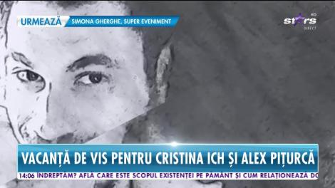 Vacanță de vis pentru Cristina ICH și Alex Pițurcă