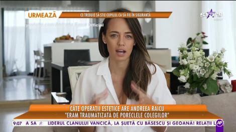 Star Matinal. Câte operații estetice are Andreea Raicu: La 18 anu mi-am dat seama că ar fi o prostie să îmi operez buzele