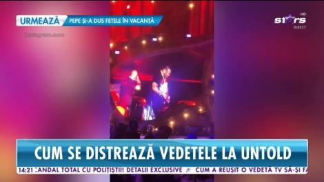 Cum se distrează vedetel din România la festivalul Untold