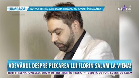 Star News. Adevărul despre plecarea lui Florin Salam la Viena