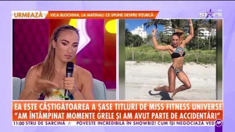 Star Matinal. Anca Bucur, câștigătoarea a șase titluri de Miss Fitness Universe: Nu am ținut niciodată diete