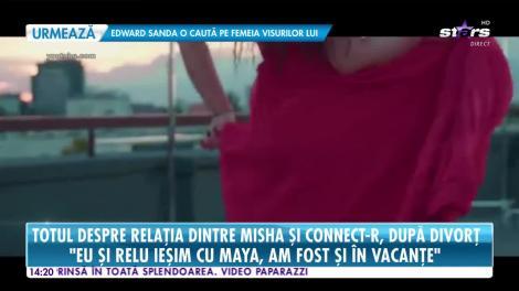 Star News. Totul despre relația dintre Misha și Connect-R, după divorț: Am fost împreună în vacanțe