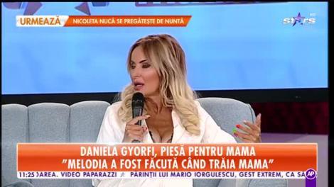 Star Matinal. Daniela Gyorfi, despre greutățile din copilărie: Am avut mama paralizată