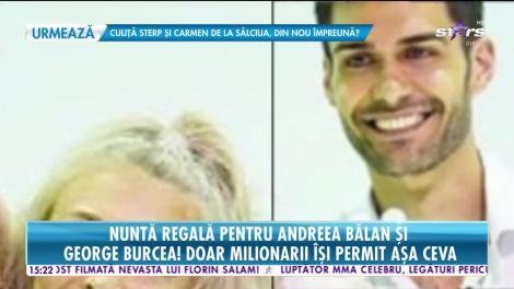 Nuntă regală pentru Andreea Bălan și George Burcea! Imagini în exclusivitate și detalii din culisele marelui eveniment