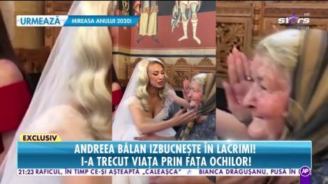 """Moment emoţionant cu Andreea Bălan şi bunica ei, imediat după nuntă: """"E mamaia mea care m-a crescut!"""""""