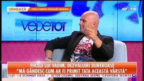 """Star Matinal. Fiicele lui Vadim Tudor, dezvăluiri dureroase: """"Vom publica un volum de poezii pentru el"""""""