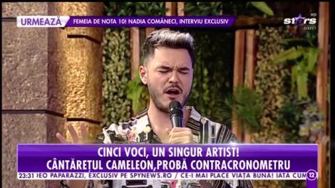 Cinci voci, un singur artist! Cântăreţul cameleon, probă contracronometru!
