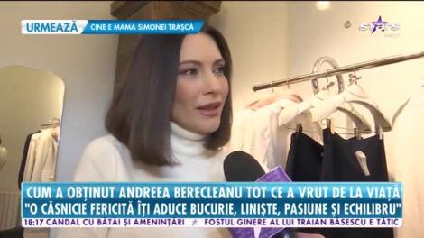 Star News. Andreea Berecleanu, despre fericirea alături de soț și copii