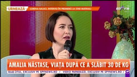 Star Matinal. Amalia Năstase, viața după ce a slăbit 32 de kilograme: Am încercat foarte multe diete