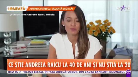 Star Matinal. Andreea Raicu și-a învățat lecția. Ce și-ar fi dorit vedeta să știe pe când avea 20 de ani