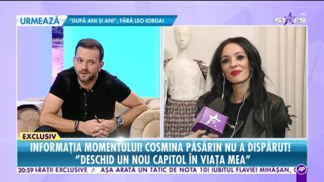 """Cosmina Păsărin nu a dispărut! """"Deschid un nou capitol în viaţa mea!"""""""