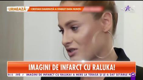Imagini de infarct cu Raluka! A mers la terasă şi le-a dat setările peste cap tuturor bărbaţilor