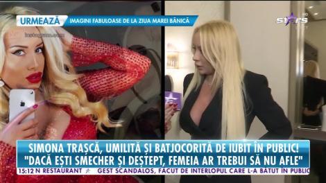 Star News. Simona Traşcă, umilită şi batjocorită de iubit în public