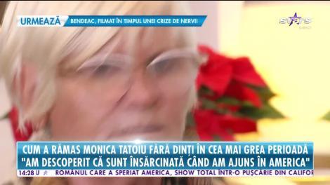 Star News. Cum a rămas Monica Tatoiu fără dinți în cea mai grea perioadă