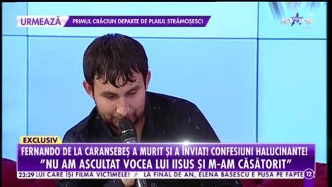 """Fernando de la Caransebeş a murit şi a înviat! Confesiuni halucinante! """"Cel cu coarne a vrut să mă bage în iad!"""""""