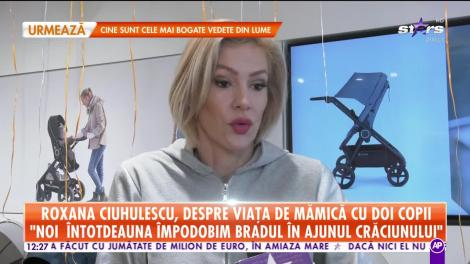 Roxana Ciuhulescu, despre viaţa de mămică a doi copii! Vedeta se confruntă cu o problemă