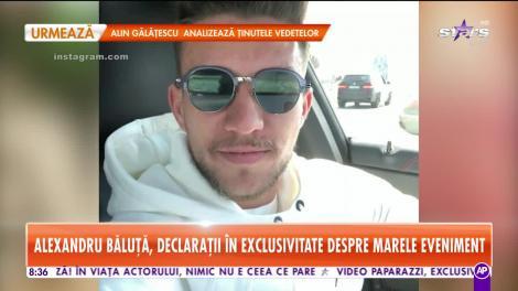 Star Matinal. Fotbalistul Alex Băluță se pregăteşte să schimbe scutece