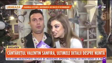 Star Matinal. Cântărețul Valentin Sanfira, ultimele detalii despre nuntă