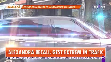 Alexandra Becali a făcut un gest extrem în trafic! Unde şi-a parcat bolidul