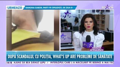După scandalul cu Poliția, What's Up are probleme de sănătate! Acesta ar avea nevoie de operație